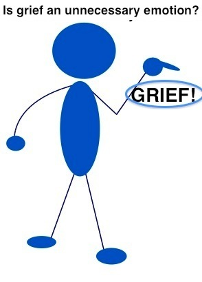 Worry is considered an unnecessary emotion. How about grief?